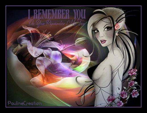 I remember you paulinecreation2